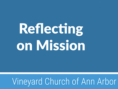 Reflecting on Mission
