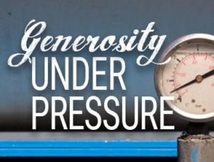 Generosity Under Pressure